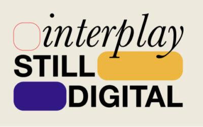 Bando INTERPLAY StillDigital / 2021: nuova scadenza al 28/2